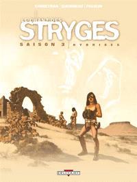 Le chant des stryges : saison 3. Volume 15, Hybrides