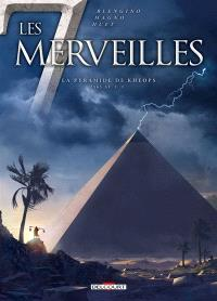 Les 7 merveilles. Volume 5, La pyramide de Khéops : 2565 av. J.-C.