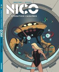 Nico. Volume 2, Opération Caraïbes