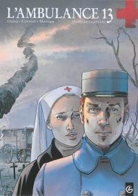 L'ambulance 13 : histoire complète, Cycle 1