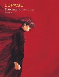 Muchacho : édition intégrale