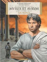 Murena. Volume 1, Murex et aurum