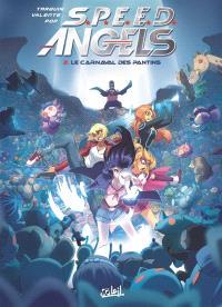 SPEED angels. Volume 2, Le carnaval des pantins