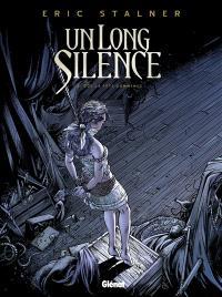 Un long silence. Volume 2, Que la fête commence !