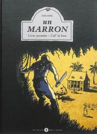 Un marron. Volume 1, Caf' la bou