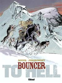 Bouncer. Volume 8, To hell