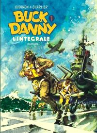 Buck Danny : l'intégrale. Volume 1, 1946-1948