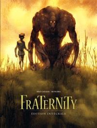 Fraternity : édition intégrale