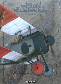 Le pilote à l'edelweiss. Volume 1, Valentine