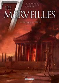 Les 7 merveilles. Volume 4, Le temple d'Artémis : 356 av. J.-C.