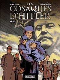 Les cosaques d'Hitler. Volume 2, Kolia
