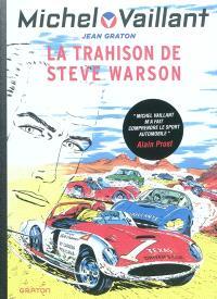Michel Vaillant. Volume 6, La trahison de Steve Warson