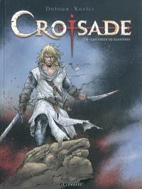 Croisade : cycle Nomade. Volume 5, Gauthier de Flandres