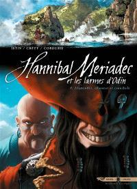 Hannibal Meriadec et les larmes d'Odin. Volume 4, Alamendez, chasseur et cannibale