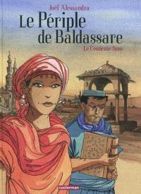 Le périple de Baldassare. Volume 1, Le centième nom