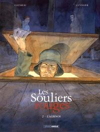 Les souliers rouges. Volume 2, L'albinos
