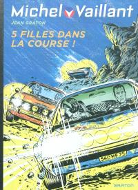 Michel Vaillant. Volume 19, 5 filles dans la course !