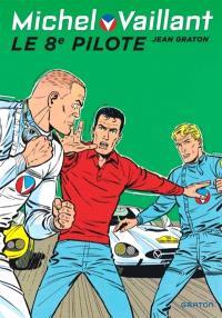 Michel Vaillant. Volume 8, Le 8e pilote