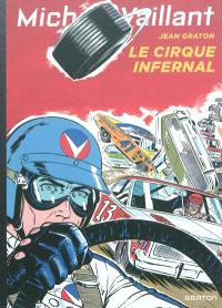 Michel Vaillant. Volume 15, Le cirque infernal