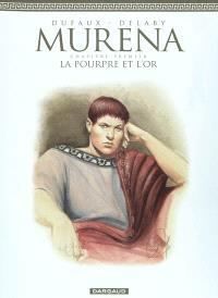 Murena. Volume 1, La pourpre et l'or