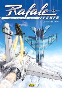 Rafale leader. Volume 2, Le troisième Mig