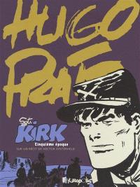 Sgt Kirk. Volume 5, Cinquième époque