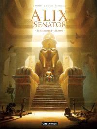 Alix senator. Volume 2, Le dernier pharaon