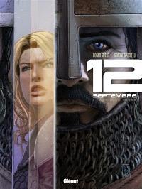 12 septembre. Volume 2, Les deux tours