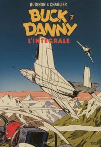 Buck Danny : l'intégrale. Volume 7, 1958-1960