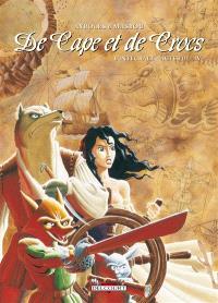 De cape et de crocs : l'intégrale. Volume 3-4