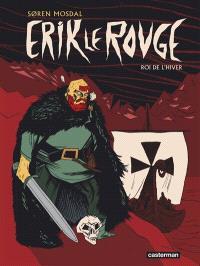 Erik le Rouge : roi de l'hiver