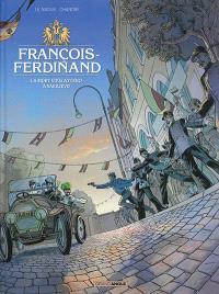 François-Ferdinand : la mort vous attend à Sarajevo