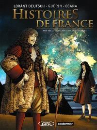 Histoires de France. Volume 2, Louis XIV et Fouquet : XVIIe siècle