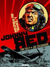 Johnny Red. Volume 1, L'envol du Faucon