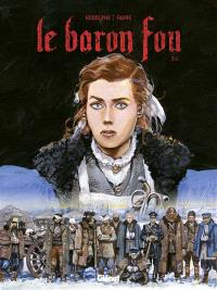Le baron fou. Volume 2