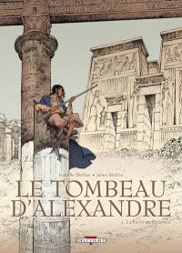 Le tombeau d'Alexandre. Volume 2, La porte de Ptolémée