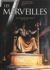 Les 7 merveilles. Volume 1, La statue de Zeus, 432 av. J.-C.