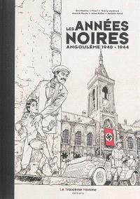 Les années noires : Angoulême 1940-1944