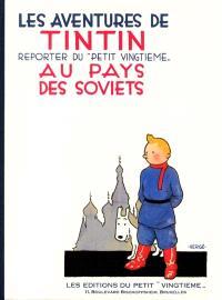 Les aventures de Tintin, reporter du Petit Vingtième, au pays des soviets