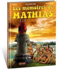 Les mémoires de Mathias. Volume 3, Les dieux du lac