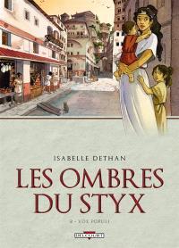 Les ombres du Styx. Volume 2, Vox populi