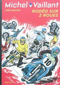 Michel Vaillant. Volume 20, Rodéo sur 2 roues