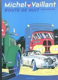 Michel Vaillant. Volume 4, Route de nuit