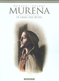 Murena. Volume 6, Le sang des bêtes