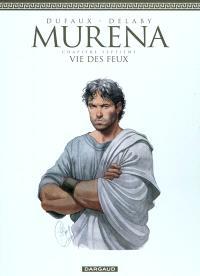 Murena. Volume 7, Vie des feux