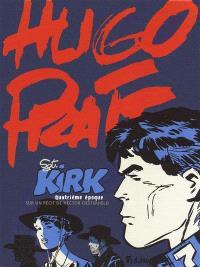 Sgt Kirk, Quatrième époque