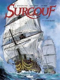 Surcouf. Volume 2, Le tigre des mers