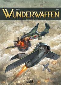 Wunderwaffen. Volume 2, Aux portes de l'enfer