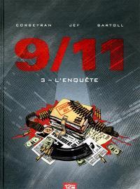 9-11. Volume 3, L'enquête