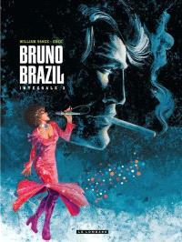 Bruno Brazil : l'intégrale. Volume 3